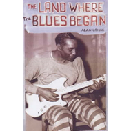 Land Where Blues Began (BOK)