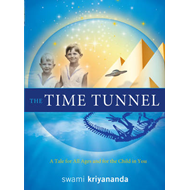 Time Tunnel: A Tale for All Ages and For the Child in You (BOK)