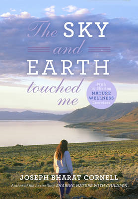 Sky and Earth Touched Me: Sharing Nature(R) Wellness Exercises (BOK)