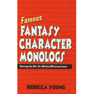 Famous Fantasy Character Monlogs (BOK)