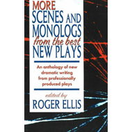 More Scenes & Monologs from the Best New Plays (BOK)