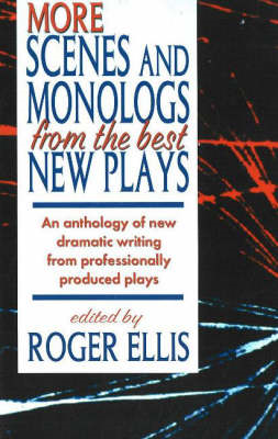 More Scenes and Monologs from the Best New Plays (BOK)