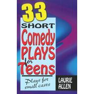 Thirty-Three Short Comedy Plays for Teens (BOK)