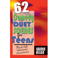 Sixty-Two Comedy Duet Scenes for Teens (BOK)