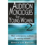 Audition Monologues for Young Women #2 (BOK)