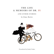The Life and Memoirs of Doctor Pi and Other Stories (BOK)
