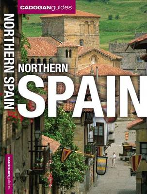 Cadogan Guides: Northern Spain (BOK)