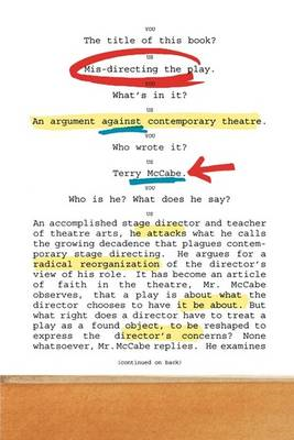 Mis-directing the Play: An Argument Against Contemporary Theatre (BOK)