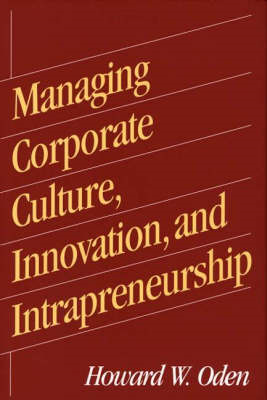 Managing Corporate Culture, Innovation and Intrapreneurship (BOK)