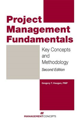 Project Management Fundamentals: Key Concepts and Methodology (BOK)