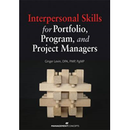 Interpersonal Skills for Portfolio Program and Project Managers (BOK)