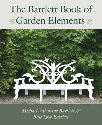 Bartlett Book of Garden Elements (BOK)