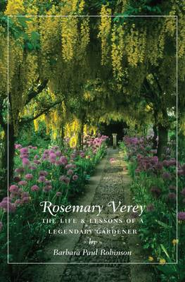 Rosemary Verey: The Life and Lessons of a Legendary Gardener (BOK)