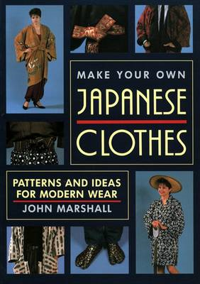 Make Your Own Japanese Clothes (BOK)
