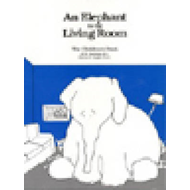 Elephant in the Living Room - the Children's Book (BOK)