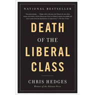 Death of the Liberal Class (BOK)