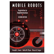 Mobile Robots: Inspiration to Implementation (BOK)