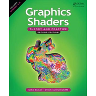 Graphics Shaders: Theory and Practice (BOK)