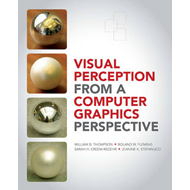 Visual Perception from a Computer Graphics Perspective (BOK)