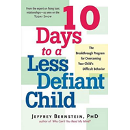 10 Days to a Less Defiant Child (BOK)
