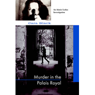 Murder in the Palais Royal: An Aimee Leduc Investigation (BOK)