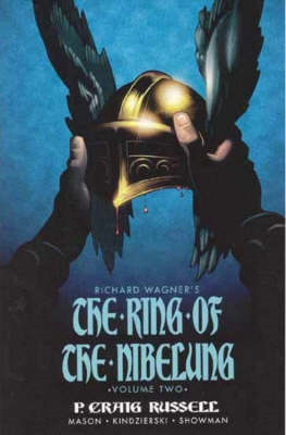 Ring of the Nibelung: v. 2: Siegfried and Gotterdammerung - The Twilight of the Gods (BOK)