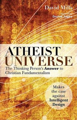 Atheist Universe: The Thinking Person's Answer to Christian Fundamentalism (BOK)