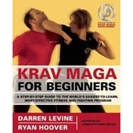 Krav Maga for Beginners: A Step-by-step Guide to the World's Easiest-to-learn, Most-effective Fitness and Fighting Program (BOK)
