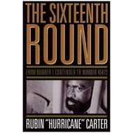 The Sixteenth Round: From Number 1 Contender to Number 45472 (BOK)