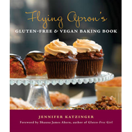 Flying Apron's Gluten-Free & Vegan Baking Book (BOK)