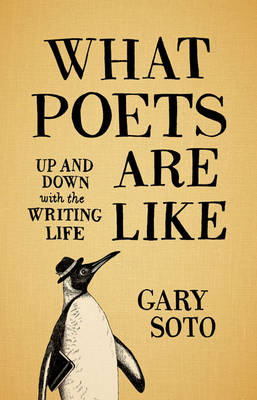 What Poets are Like: Up and Down with the Writing Life (BOK)