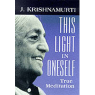 This Light in Oneself: True Meditation (BOK)