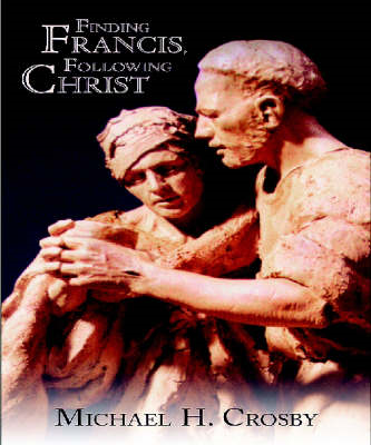 Finding Francis, Following Christ (BOK)