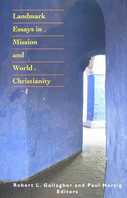 Landmark Essays in Mission and World Christianity (BOK)