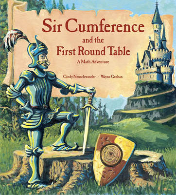 Sir Cumference and the First Round Table (BOK)