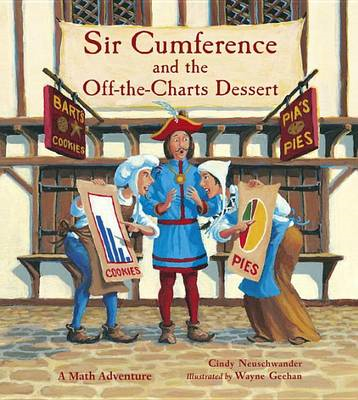 Sir Cumference and the Off-the-Charts Dessert (BOK)