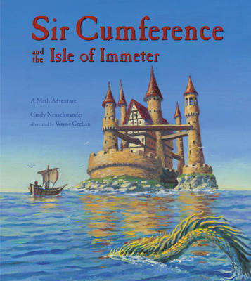 Sir Cumference and the Isle of Immeter: A Math Adventure (BOK)