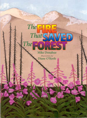 Fire That Saved the Forest (BOK)