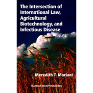 Intersection of International Law, Agricultural Biotechnolog (BOK)