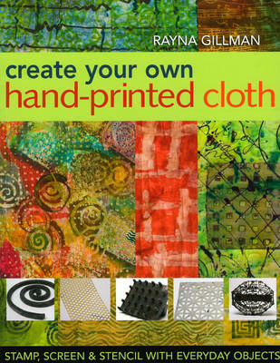 Create Your Own Hand-printed Cloth (BOK)