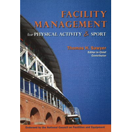 Facility Management for Physical Activity & Sport (BOK)