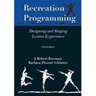 Recreation Programming: Designing Leisure Experiences (BOK)