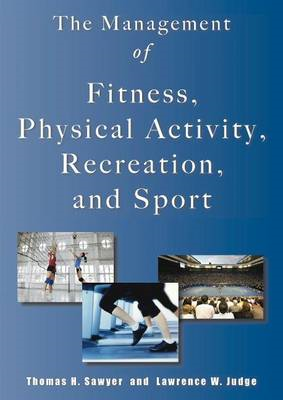 Management of Fitness, Physical Activity, Recreation & Sport (BOK)
