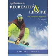 Applications in Recreation & Leisure (BOK)