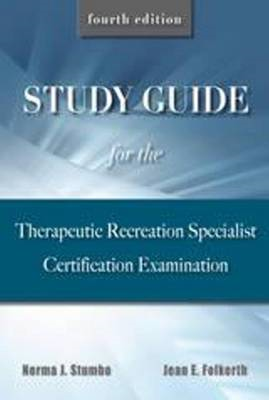 Study Guide for the Therapeutic Recreation Specialist Certif (BOK)