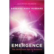 Emergence: The Shift from Ego to Essence (BOK)