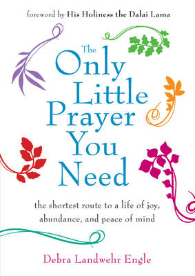 Only Little Prayer You Need (BOK)