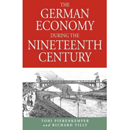 The German Economy During the Nineteenth Century (BOK)