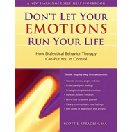 Don't Let Your Emotions Run Your Life (BOK)