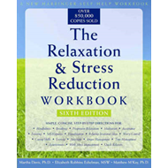 Relaxation & Stress Reduction Workbook (New Harbinger Self-H (BOK)